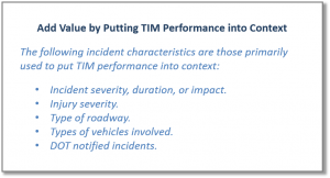 Adding Value by Putting TIM Performance Measures into Context